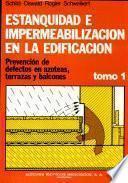 Estanquidad e impermeabilización en la edificación