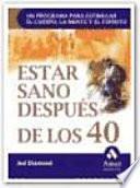 ESTAR SANO DESPUES DE LOS 40