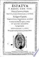 Estatua y arbol con voz politica canonica y sonada, en que velo e se desvelo Nobuchodonosor y revelo Daniel