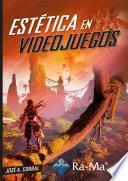 Estética en Videojuegos