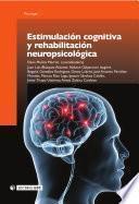 Estimulación cognitiva y rehabilitación neuropsicológica