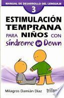 Estimulación temprana para niños con síndrome de Down