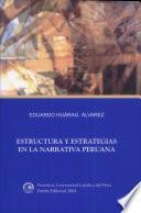 Estructura y estrategias en la narrativa peruana