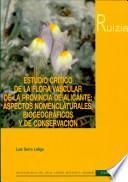 Estudio crítico de la flora vascular de la provincia de Alicante
