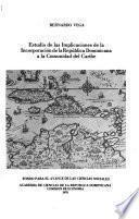 Estudio de las implicaciones de la incorporación de la República Dominicana a la Comunidad del Caribe