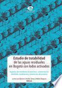 Estudio de tratabilidad de las aguas residuales en Bogotá con lodos activados