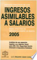 Estudio Práctico de Ingresos Asimilables a Salarios para ISR