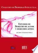 Estudios de derecho de autor y derechos afines