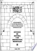 Estudios de historia y de arqueología medievales