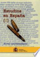 Estudios en Espana - Nivel Unversitario Vol. Ii