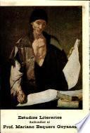 Estudios literarios dedicados al profesor Mariano Baquero Goyanes