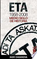 ETA, 1958-2008