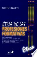 ÉTICA DE LAS PROFESIONES FORMATIVAS