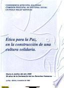 Etica para la paz, en la construcción de una cultura solidaria