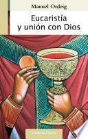 Eucaristía y unión con Dios