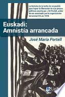 Euskadi: Amnistía arrancada