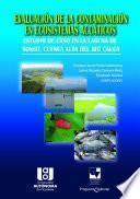 Evaluación de la contaminación en Ecosistemas Acuáticos