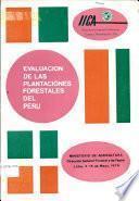 Evaluacion de las Plantaciones Forestales del Peru