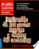 Evaluación de los puntos fuertes y débiles del marketing