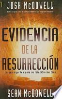 Evidencia de la Resurreccion