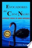Evocadores Del Cisne Negro