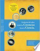 Evolución del saber, desde las creencias hasta la ciencia