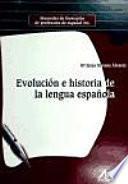 Evolución e historia de la lengua española