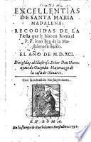 Excellentias de Santa Maria Madalena. Recogidas de la Fiesta que le hizo en Roma el P. F. Ioan Bru, etc