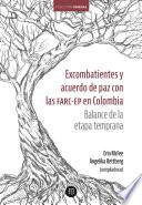 Excombatientes y acuerdo de paz con las FARC-EP en Colombia