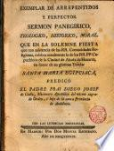 Exemplar de arrepentidos y perfectos Sermón panegirico... que en la sol. fiesta que... celebran anualm. los Capuchinos de Alcalá de Hen. a Sta Ma. Egipciaca predicó Fr. Diego Joseph del Cadiz