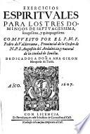 Exercicios espirituales para los tres domingos de septuagessima, sexagessima, y quinquagessima. Compuesto por el p.m.f. Pedro de Valderrama ..