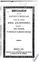 Explicacion de las leyes y reglas para el juego del aljedrés,sacadas del Filidor,y traducidas por un aficionado á este juego