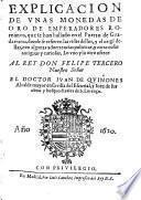 Explicacion de vnas monedas de oro de emperadores romanos que se han hallado en el puerto de Guadarrama