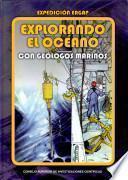 Explorando el océano con geólogos marinos