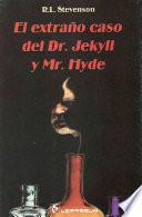 Extrano caso del Dr. Jekyll y Mr. Hyde / The Strange Case of Dr. Jekyll and Mr. Hyde