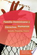 Familia Dominicana y Derechos Humanos