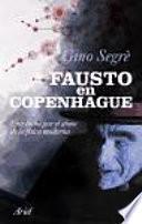 Fausto en Copenhague