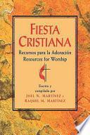 Fiesta Cristiana, Recursos para la Adoración