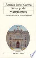 Fiesta, poder y arquitectura