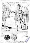 Filipe Segvndo Rey De España. Al Serenisimo Principe Svnieto Esclarecido Don Filipe de Austria
