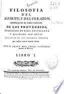 Filosofía del espíritu y del corazon enseñada en el libro sagrado de los Proverbios
