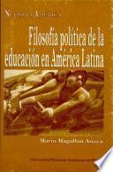 Filosofía política de la educación en América Latina