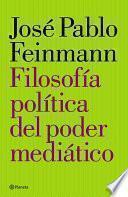 Filosofía política del poder mediático