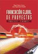 Financiacion global de proyectos. Project finance