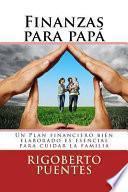 Finanzas Para Papa (Edicion Especial Dia del Padre)