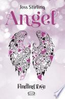 Finding love. Angel