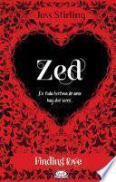 Finding Love. Zed