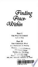Finding Peace Within: The way to Christ
