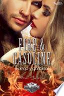 Fire & Gasoline (Fuego y gasolina)