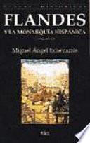 Flandes y la monarquía hispánica, 1500-1713
